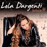 Lola Dargenti Extraits de l'albumIndalo!